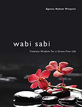 Wabi Sabi: Timeless Wisdom for a Stress-Free Life 9781616088811