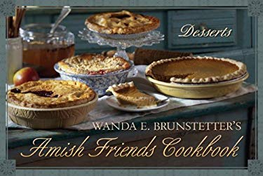 Wanda E. Brunstetter's Amish Friends Cookbook: Desserts 9781616262921