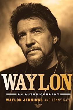 Waylon: An Autobiography 9781613744697