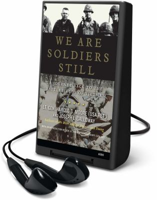 We Are Soldiers Still: A Journey Back to the Battlefields of Vietnam [With Earbuds] 9781615455751