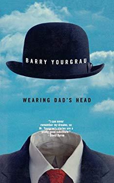 Wearing Dad's Head 9781611452969