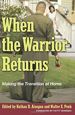 When the Warrior Returns: Making the Transition at Home 9781612510903