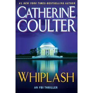 Whiplash by Catherine Coulter 2010 Hardcover Large Print