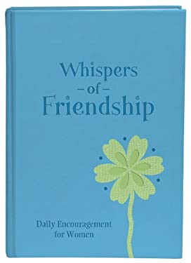 Whispers of Friendship (Deluxe) 9781616264147