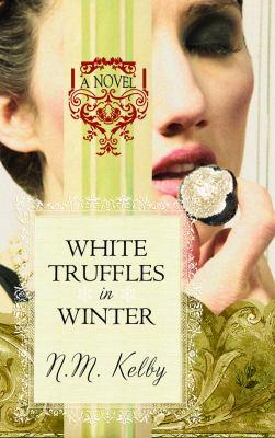 White Truffles in Winter 9781611732436