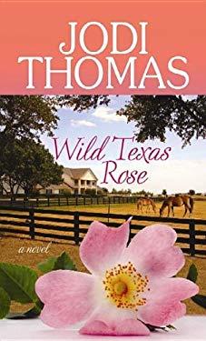 Wild Texas Rose: A Whispering Mountain Novel