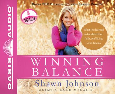 Winning Balance: What I've Learned So Far about Love, Faith, and Living Your Dreams 9781613751275