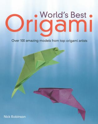 World's Best Origami 9781615640539