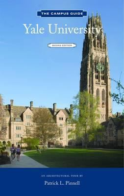 Yale University Campus Guide, 2nd Edition 9781616890643