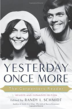 Yesterday Once More: The Carpenters Reader 9781613744147