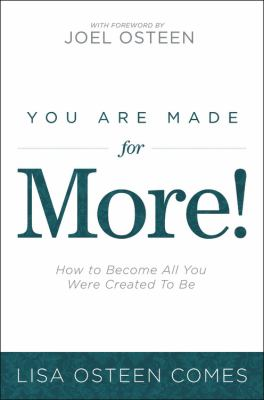 You Are Made for More!: How to Become All You Were Created to Be 9781611139976