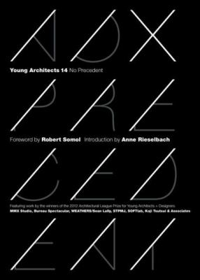 Young Architects 14: No Precedent 9781616891053