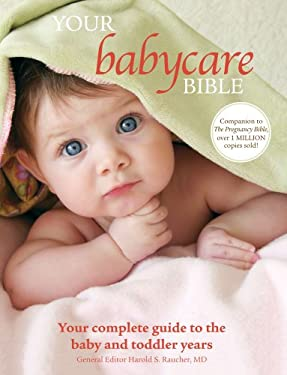 Your Babycare Bible 9781616281489