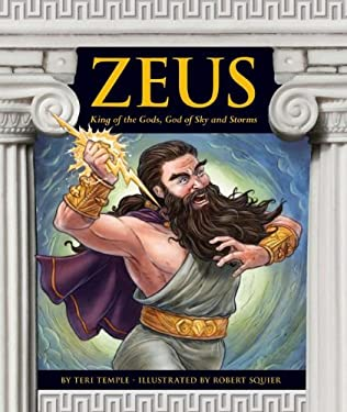 Zeus: King of the Gods, God of Sky and Storms 9781614732648