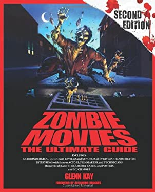 Zombie Movies: The Ultimate Guide 9781613744222