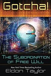 ISBN 9781620002360 product image for Gotcha!: The Subordination of Free Will   upcitemdb.com