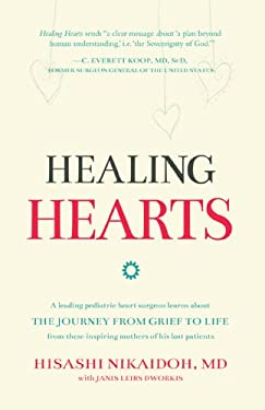 Healing Hearts: A leading pediatric heart surgeon learns about the journey from grief to life from these inspiring mothers of his lost patients