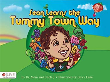 Sean Learns the Tummy Town Way 9781620240762