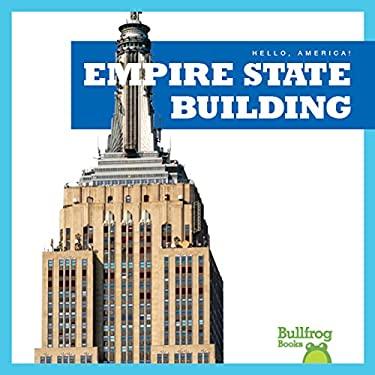 Empire State Building (Bullfrog Books: Hello, America!)