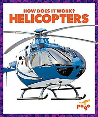 Helicopters (Pogo: How Does It Work?)