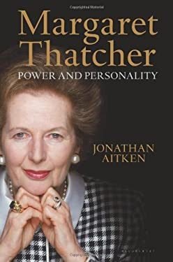 Margaret Thatcher: Power and Personality - Aitken, Jonathan