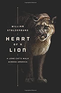 Heart of a Lion: A Lone Cat's Walk Across America