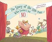 The Story of the Little Piggy Who Couldn't Say No 21708265
