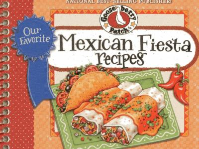 Our Favorite Mexican Fiesta Recipes 9781620930106
