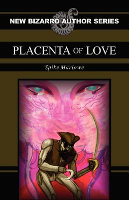 Placenta of Love 9781621050032