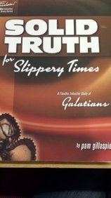 Sweeter Than Chocolate - Galatians: Solid Truth for Slippery Times