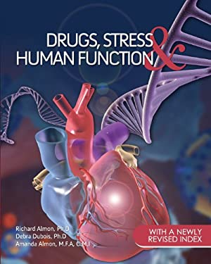 Drugs, Stress, and Human Function
