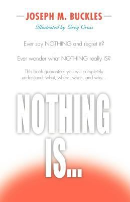 Nothing Is...
