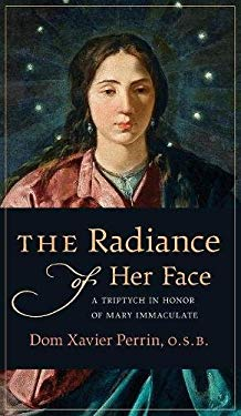 The Radiance of Her Face: A Triptych in Honor of Mary Immaculate
