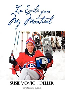 In Exile from My Montreal 9781621417453