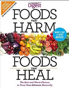 Foods That Harm, Foods That Heal, Revised and Updated: The Best and Worst Choices to Treat Your Ailments Naturally 9781621450016