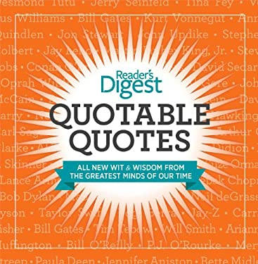 Quotable Quotes: Wit and Wisdom from the Greatest Minds of Our Time 9781621450047