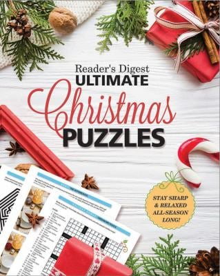 Reader's Digest Ultimate Christmas Puzzles: Stay Sharp and Focused All Season Long!