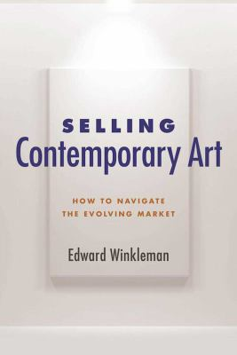 Selling Contemporary Art: How to Navigate the Evolving Market