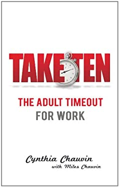 Take Ten the Adult Timeout for Work