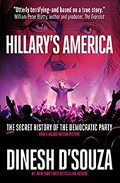 Hillary's America: The Secret History of the Democratic Party 23122959
