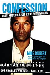 Confession: How I Helped O.J. Get Away With Murder (American Crime Stories) 22909526