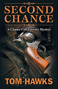 Second Chance: A Chance Colt Literary Mystery