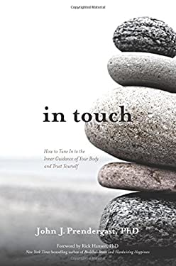 In Touch: How to Tune In to the Inner Guidance of Your Body and Trust Yourself
