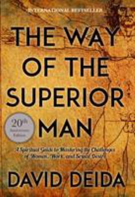 Buy new used books online with free shipping better world books the way of the superior man a spiritual guide to mastering the challenges of women fandeluxe Image collections