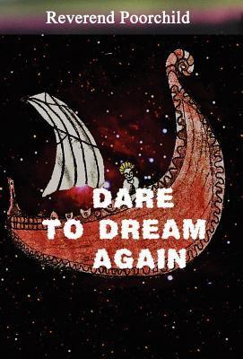 Dare to Dream Again 9781622258932