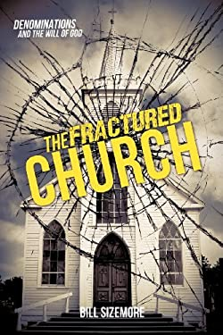 The Fractured Church 9781622300198