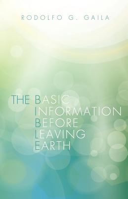 The Basic Information Before Leaving Earth 9781622300358
