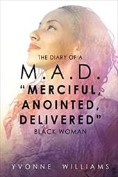 """THE Diary of A M.A.D. """"Merciful,Anointed,Delivered"""" Black Woman 20331674"""