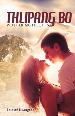 Thlipang Bo: Wuthering Heights 9781622305476