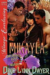 MIKAYLA [ORCHIDEA: LOVE ON THE BAYOU 3] 20008048